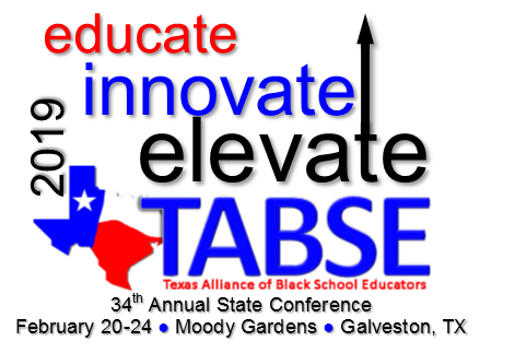2019 TABSE Conference - Educate - Innovate - Elevate